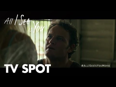 All I See Is You (TV Spot 'Do You Know')