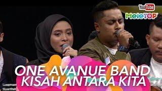 One Avenue Band I Kisah Antara Kita | Persembahan Live MeleTOP