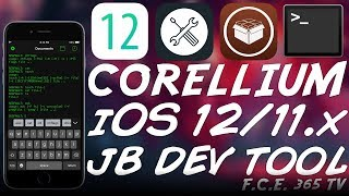 iOS 12.x / iOS 11.4.x CORELLIUM - The Best Jailbreak Development Platform