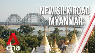 How will China's New Silk Road shape Myanmar's economy? | The New Silk Road | Full Episode