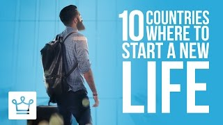 Download Video 10 Countries Where You Can Start A New Life MP3 3GP MP4