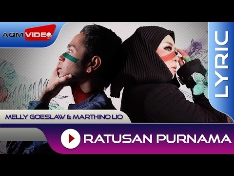 Melly Goeslaw & Marthino Lio - Ratusan Purnama (Theme Song AADC2) | Official Lyric Video - Aquarius Musikindo