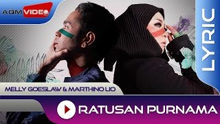 Gambar cover Melly Goeslaw & Marthino Lio - Ratusan Purnama (Theme Song AADC2) | Official Lyric Video