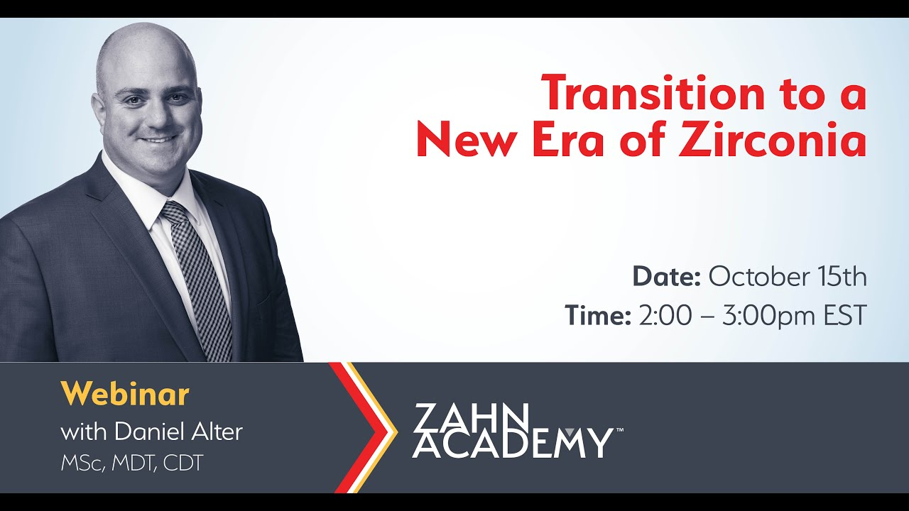 On-Demand Webinar: Transition to a New Era of Zirconia