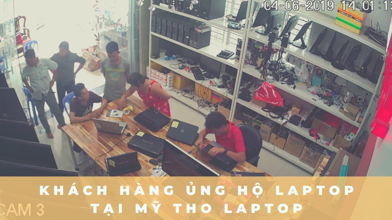Khách hàng ủng hộ Laptop tại Mỹ Tho Laptop