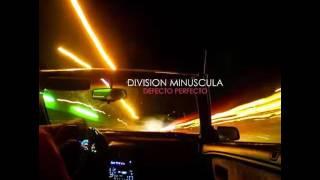 Division Minuscula-Defecto Perfecto Full Album