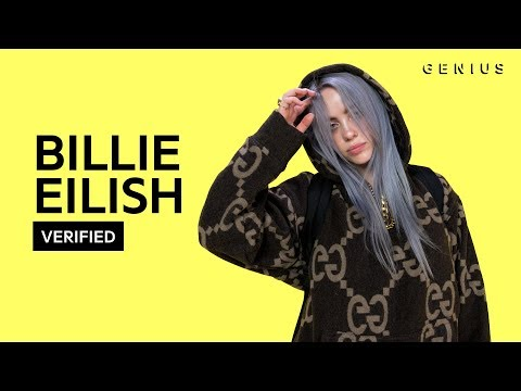 "Billie Eilish ""idontwannabeyouanymore"" Official Lyrics & Meaning | Verified"