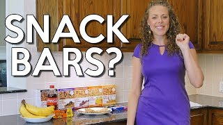 Are Snack Bars Healthy? How to Choose the Best Snack! Nutrition, Protein, Weight Loss Tips