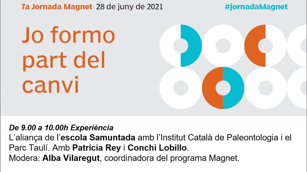 7a Jornada Magnet: l'aliança de l'escola Samuntana amb l'Institut de Paleontología i el Parc Taulí