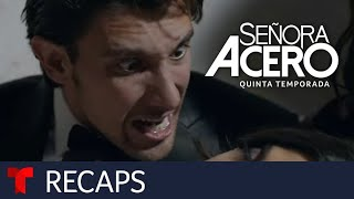 Señora Acero 5 | Recap (01112019) | Telemundo English