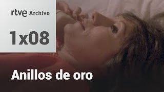 Anillos de oro: Capítulo 8 - Cuando se dan mal las cartas | RTVE Archivo