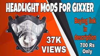 GIXXER Headlight Mods | Part 01 | Gixxer Club