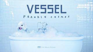 Frankie Cosmos   Vessel [FULL ALBUM STREAM]