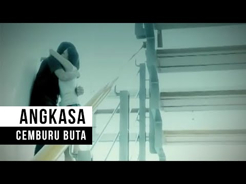 "Angkasa   ""Cemburu Buta"" (Official Video)"