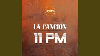Maxi y La Champions Liga - La Cancion 11 Pm