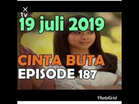 Sinetron Cinta Buta Malam Ini 19 Juli 2019