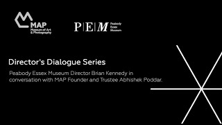 Director's Dialogue Series Peabody Essex Museum Director Brian Kennedy in conversation with MA
