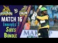 watch Multan Sultans  Sixes | Peshawar Zalmi Vs Multan Sultans  | Match 16 | 6th March | HBL PSL 2018