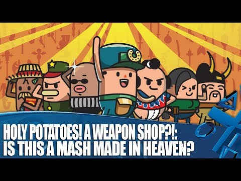 Livestream:  Holy Potatoes! A Weapon Shop?!  – A mash made in heaven?