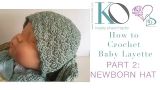 Crochet Layette Part 2: Newborn Baby Hat