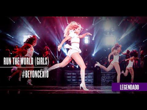 Run The World (Girls) (Beyoncé: X10 legendado)