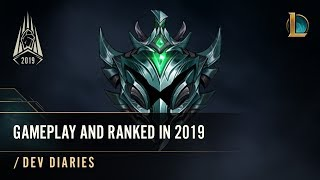 Ranked, Normal, and Rotating Gameplay in Season 2019   /dev diary - League of Legends