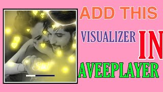 How to add love glowing particles Visualizer Templates in