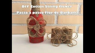 DIY Twine Flower, Passo A Passo Flor De Barbante, Tutorial Flor De Yute