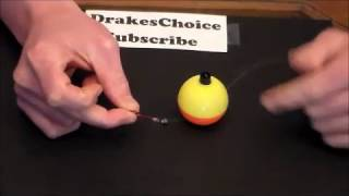 How to tie a Bobber to line