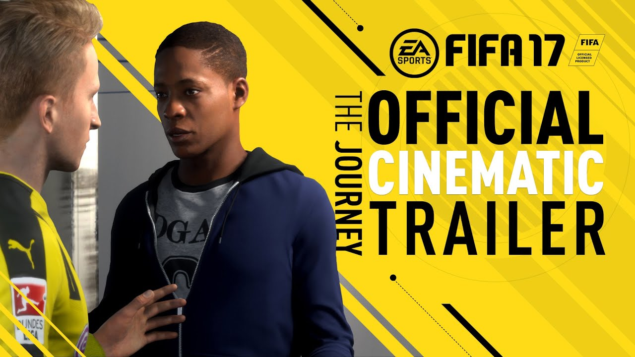 FIFA 17 Demo - The Journey - Official Cinematic Trailer