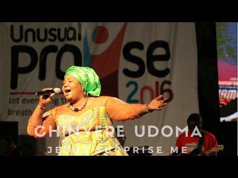 Chinyere Udoma Jesus Surprise Me   Unusual Praise 2016