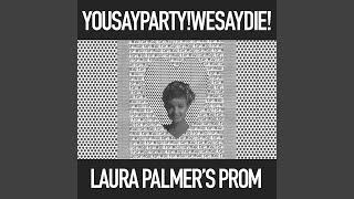 Laura Palmer's Prom (Los Campesinos Mix)