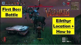 Valheim Eikthyr Boss Battle - How to Beat - Location