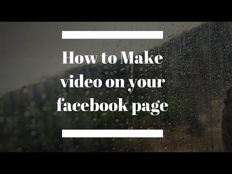 How to Make video on your facebook page