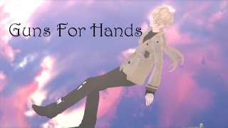 「MMD//Mystic Messenger」Guns For Hands