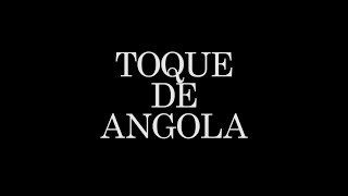 Berimbau: Toque de Angola