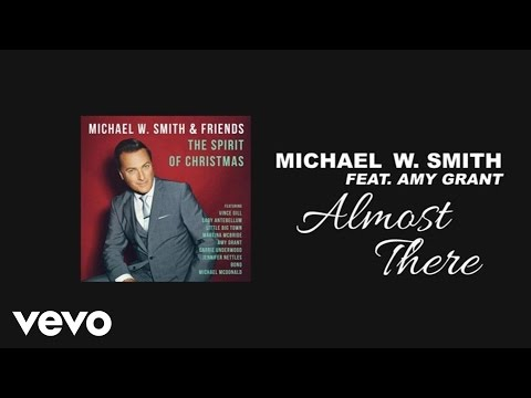 Almost There (Lyric Video) [Feat. Amy Grant]