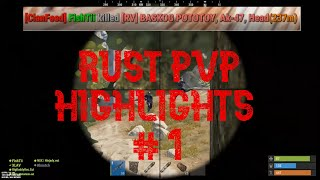 Rust - This is how we roll ! ( EUT )