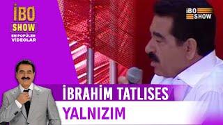 Yalnızım - İbrahim Tatlıses & Ozan Doğulu
