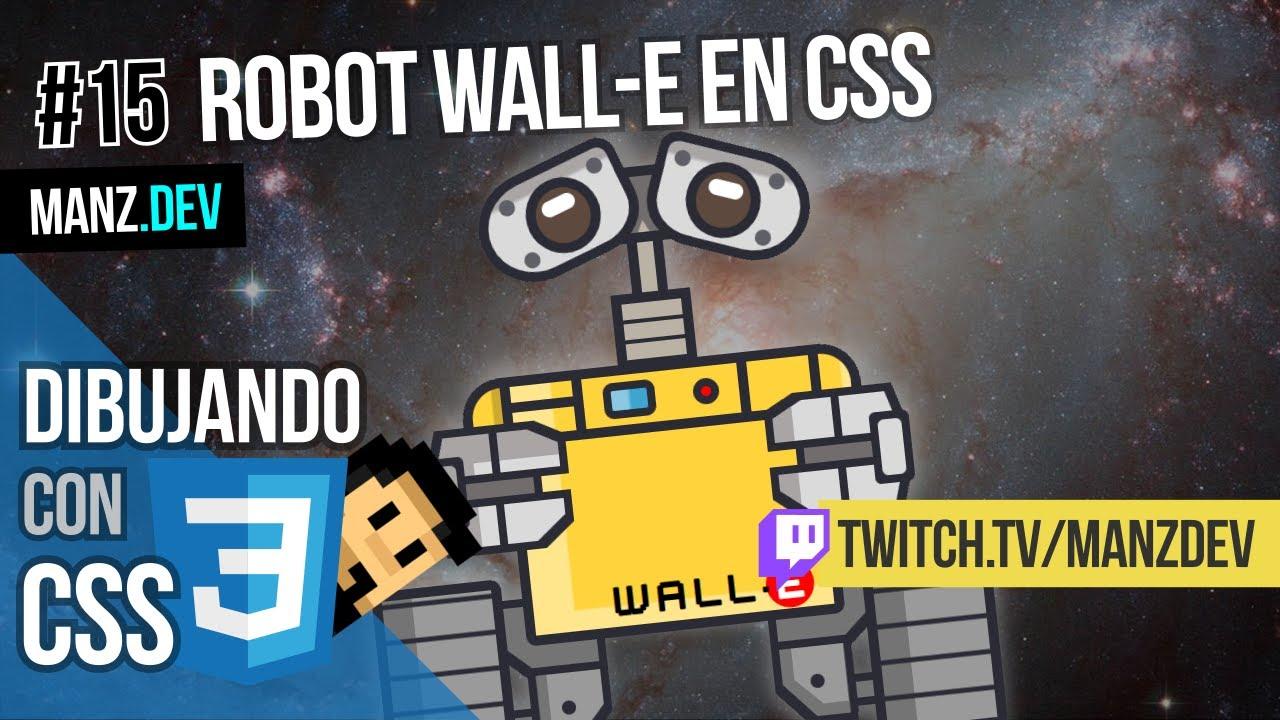 Dibujando Wall-e con CSS