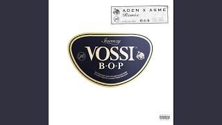 Vossi Bop (Remix) (feat. Aden X Asme)
