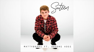 MattyBRaps - Sixteen ft. Brooke Adee (Audio Only)