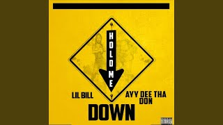 Hold Me Down (feat. Ayy Dee Tha Don)