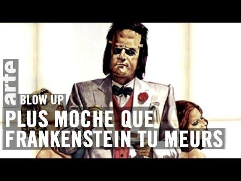 Vous connaissez Plus moche que Frankenstein tu meurs avec Aldo Maccione ? - Blow Up - ARTE