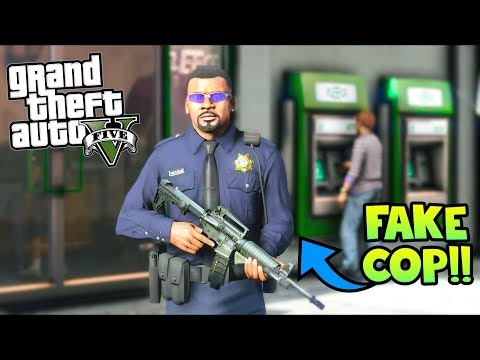 GTA 5 Mods - Cop Impersonator Bank Robbery!! (Evade Gameplay)