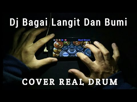 Dj Bagai Langit Dan Bumi - Cover Real Drum