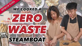 We Tried Doing A Zero Waste Steamboat For CNY | Eatbook Cooks | EP 12