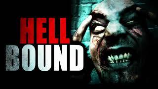 """Hell Bound"" | Creepypasta Storytime"