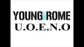Young Rome  UOENO LyteMix)