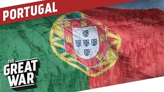 The Forgotten Ally - Portugal in WW1 I THE GREAT WAR Special